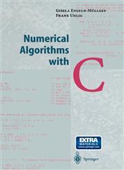 Numerical Algorithms with C 1st Edition,3540605304,9783540605300