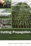 Cutting Propagation A Guide to Propagating and Producing Floriculture Crops,1883052483,9781883052485