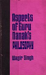 Aspects of Guru Nanak's Philosophy