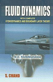 Fluid Dynamics With Complete Hydrodynamics and Boundary Layer Theory (For Honours, Post-Graduate and M.Phil Students of all Indian Universities, Engineering Students and Various Competitive Examinations) 10th Revised Edition,8121908698,9788121908696