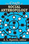 The Craft of Social Anthropology,1412845874,9781412845878