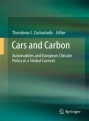 Cars and Carbon Automobiles and European Climate Policy in a Global Context,9400721226,9789400721227