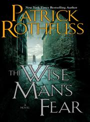 The Wise Man's Fear The Kingkiller Chronicle : Day Two,0756404738,9780756404734