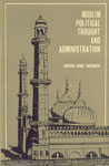 Muslim Political Thought and Administration 1st Indian Edition,8121501962,9788121501965