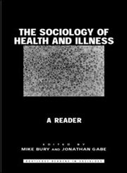 The Sociology of Health and Illness A Reader,0415257565,9780415257565