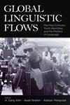 Global Linguistic Flows Hip Hop Cultures, Youth Identities, and the Politics of Language,0805862838,9780805862836