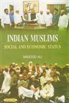 Indian Muslims Social and Economic Status 1st Edition,8178848813,9788178848815