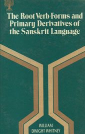 The Roots, Verbs-Forms and Primary Derivatives of the Sanskrit Language A Supplement to his Sanskrit Grammar,8170300584,9788170300588