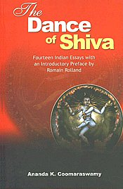 The Dance of Shiva Fourteen Indian Essays with an Introductory Preface by Romain Rolland 8th Indian Edition,8121501539,9788121501538