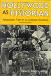 Hollywood as Historian American Film in a Cultural Context, Revised Edition,0813109515,9780813109510