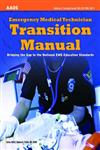 Emergency Medical Technician Manual Bridging the Gap to National Ems Education Standards,1449609155,9781449609153