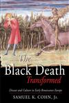 The Black Death Transformed Disease and Culture in Early Renaissance Europe,0340706473,9780340706473
