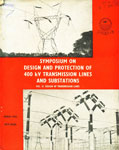 Symposium on Design and Protection of 400 kv Transmission Lines and Substations Design of Transmission Lines Vol. 2