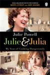 Julie & Julia My Year of Cooking Dangerously,0141043989,9780141043982
