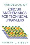 A Handbook of Circuit Math for Technical Engineers,0849374006,9780849374005