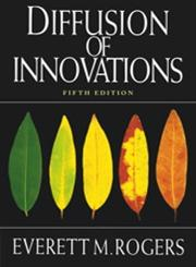 Diffusion of Innovations 5th Edition,0743222091,9780743222099
